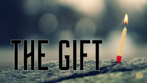 The Gift (part 7)