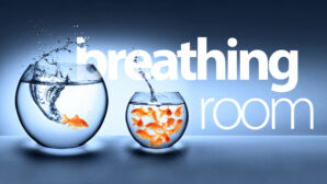Breathing Room part 1